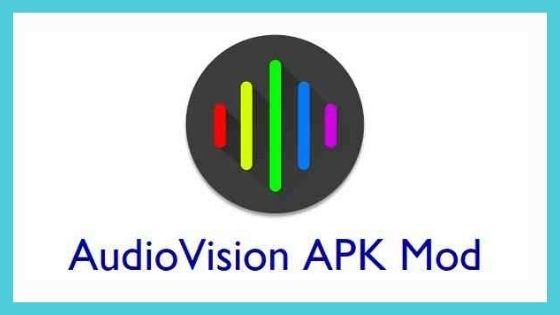 Audiovision Mod APK Download for Free [100% Working]