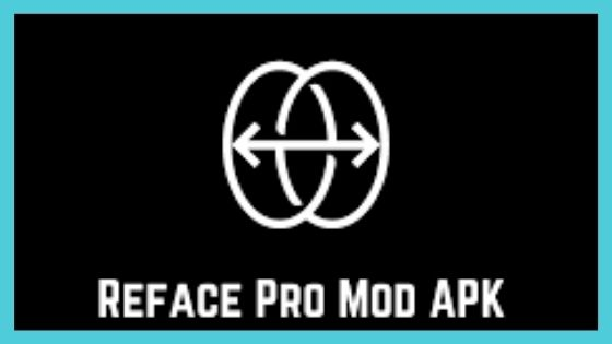 Download Reface Pro Mod APK For Free [100% Working, Mod, Unlocked]