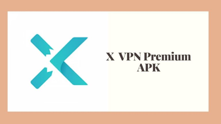 X VPN Premium Mod APK Download for Free v148 [100% Working]