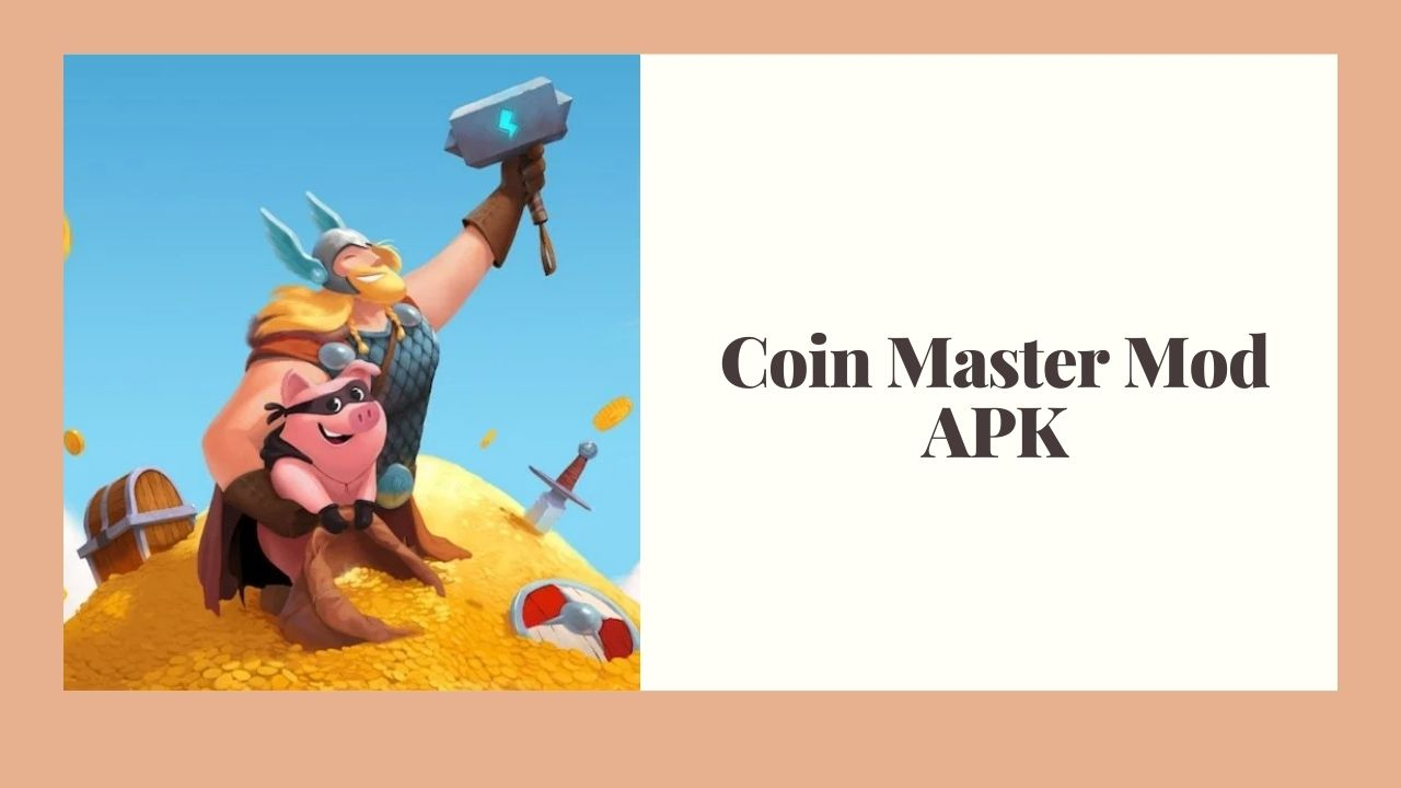 Coin Master Mod APK Download for Free [100% Working]