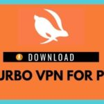 Download Turbo VPN for PC For Free [Window 10,8 & Mac] 100% Working