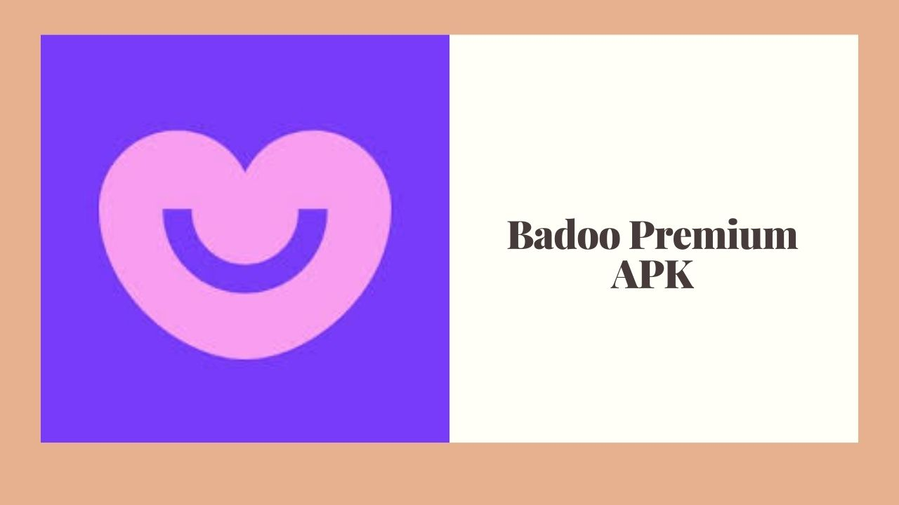 Badoo Premium APK Download for Free [100% Working]