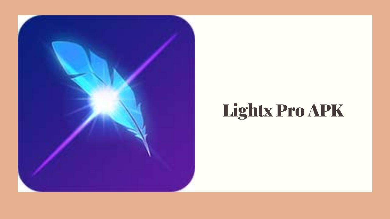 Lightx Pro APK Download for Free [100% Working]
