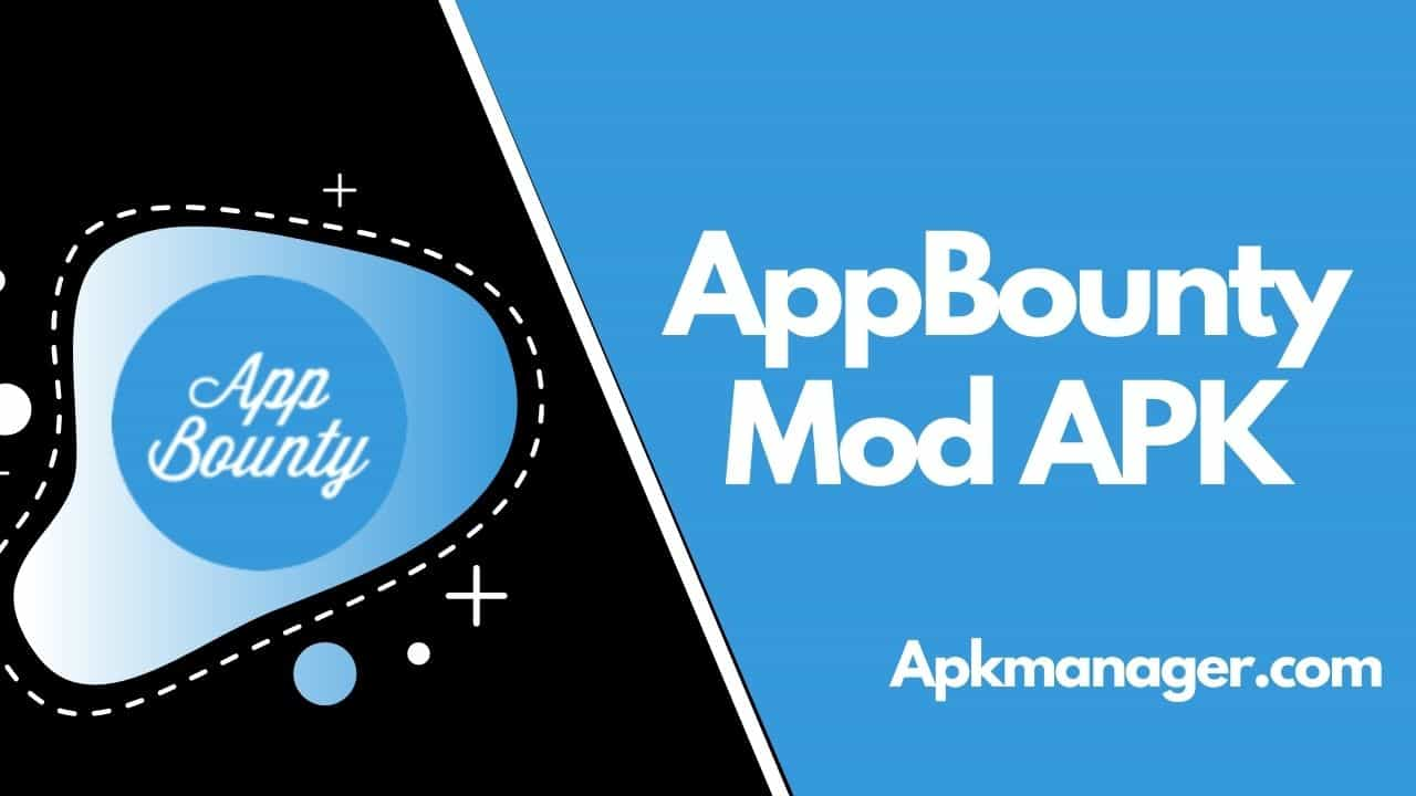 Download AppBounty Mod APK v2.7.3 With Unlocking Amazing Gifts
