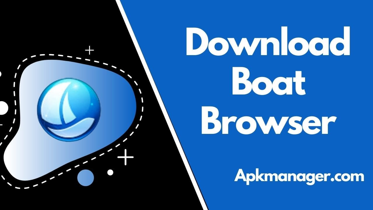 Download Boat Browser For Android v8.7.8 – Best and Secure Browser for Mobile