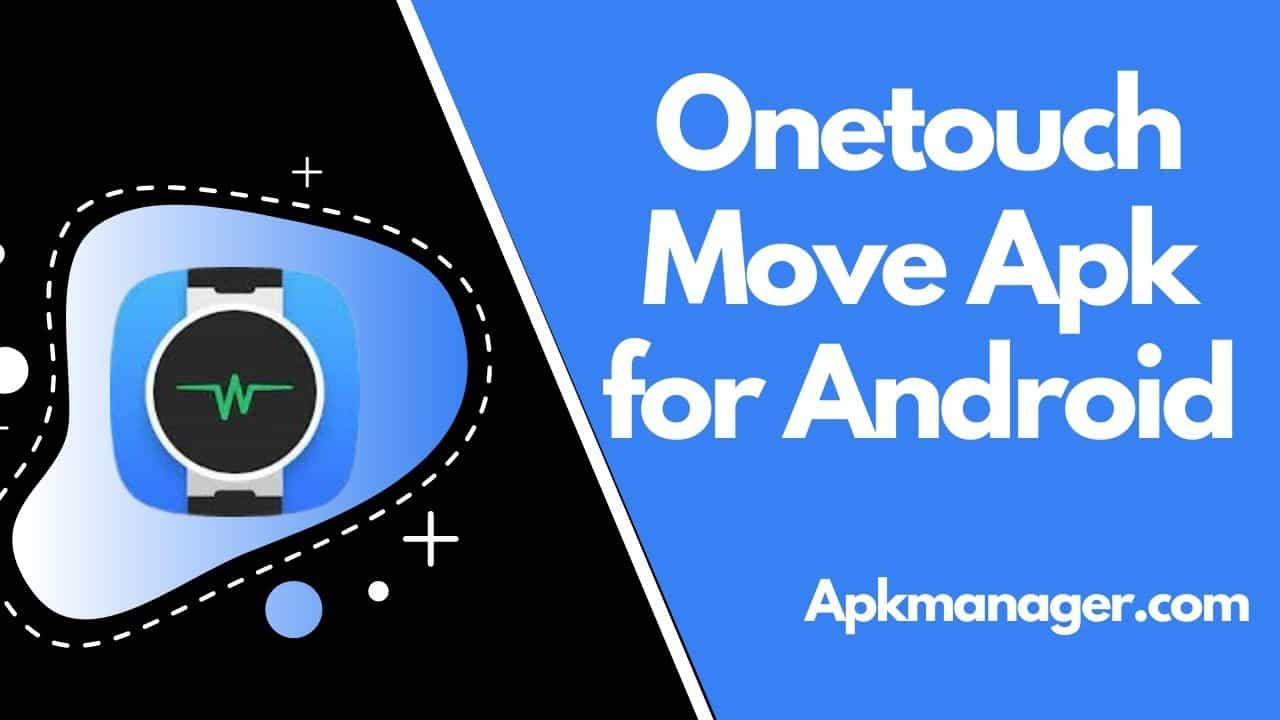 Download Onetouch Move for Android v1.3.26 [2021 Updated]
