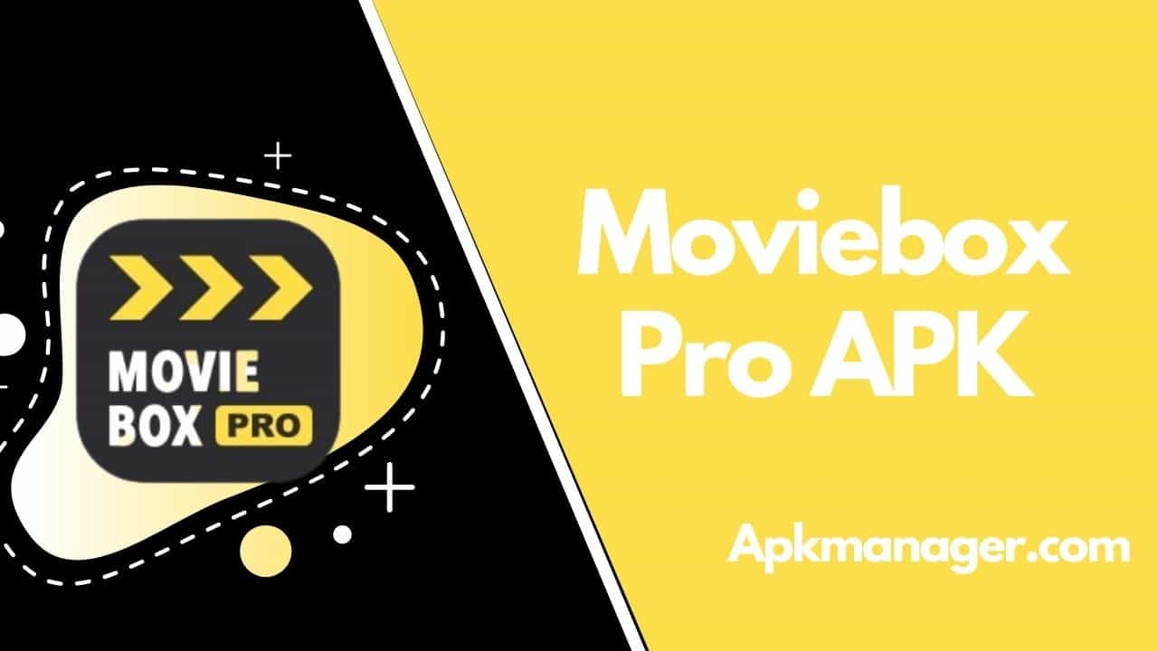 Download Moviebox Pro APK v9.0 [Watch Every Movie For Free]