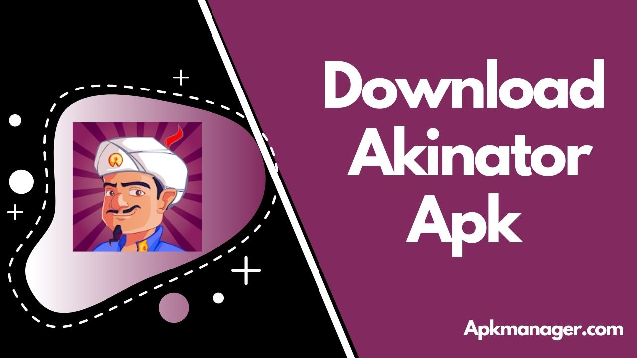 Akinator Apk Download For Android [100% Working]
