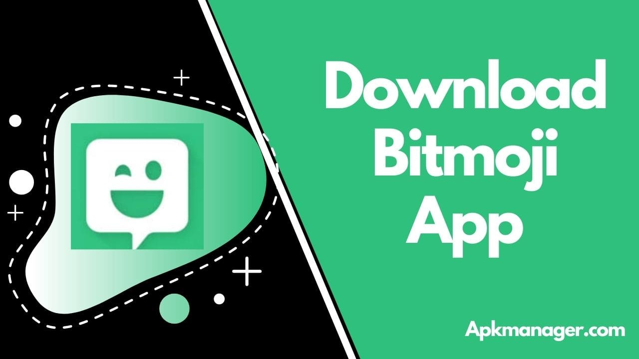 Download Bitmoji App v11.31 with the Best Guide