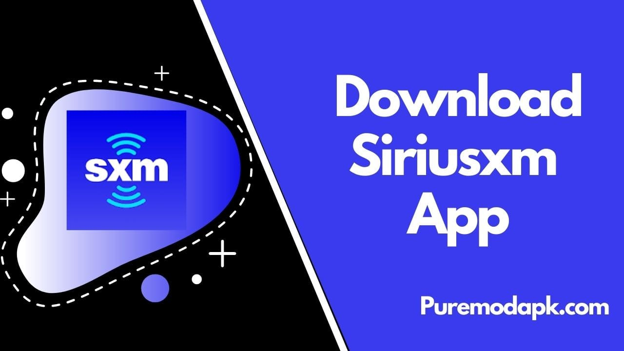 Download SiriusXM App v5.7.7 For Free [100% Working]